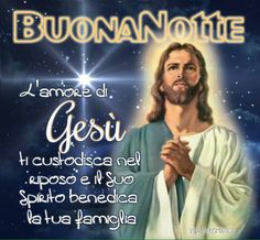 20 Best Buona Notte Images Italian Life Jesus Christ Quotes