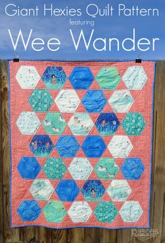 ***FREE PATTERN*** Giant Hexies Quilt with Wee Wander Fabrics - FREE Pattern - Wee Wander Blog Tour