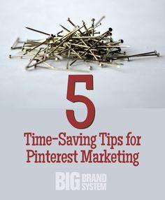 5 Time-Saving Tips for Pinterest Marketing