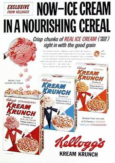 Now - Ice cream in a nourishing cereal! Kellog's Kream Krunch cereal, 1965 sounds like my kind of cereal!