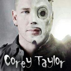 Corey Taylor... love both sides!