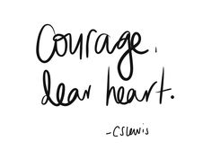 Courage. My word for 2015.