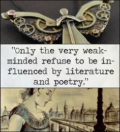 The Infernal Devices // Only The Very Weak Minded Refuse To Be Influenced By Literature & Poetry
