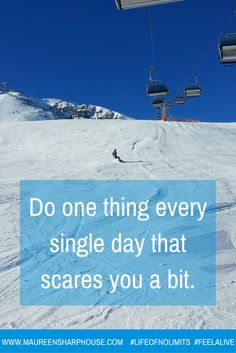 Do one thing every single day that stretches you or scares you a bit xx