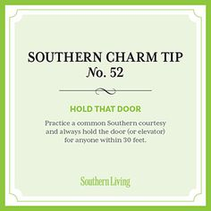 #SouthernCharm Tip #52: Hold That Door