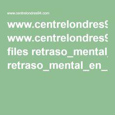 www.centrelondres94.com files retraso_mental_en_la_infancia_y_la_adolescencia.pdf