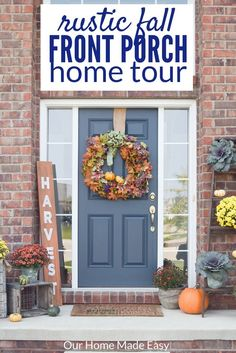 An easy fall front porch update any one can create! This one is rustic farmhouse inspired. Click to see the porch ready for fall!