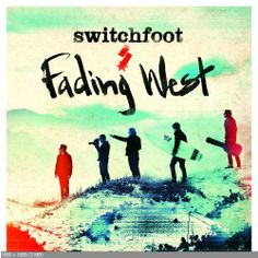 Switchfoot-Fading West 2014