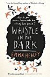 Whistle In The Dark by Emma Healey @ECHealey @VikingBooksUK – Mrs Red's Reviews