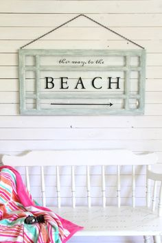 Old Window Beach Sign - Decorating with Windows - artsychicksrule.com
