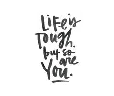 Life Is Tough But So Are You 8x10 art print / office by IkeStudio