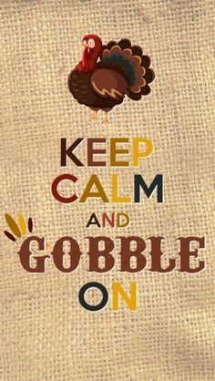 Keep Calm And Gobble On thanksgiving thanksgiving pictures thanksgiving images thanksgiving quotes thanksgiving 2015 thanksgiving image quotes thanksgiving 2015 pictures Free Thanksgiving Printables, Thanksgiving Quotes, Thanksgiving Decorations, Happy Thanksgiving, Thanksgiving Pictures, Holiday Decorations, Thanksgiving Blessings, Thanksgiving Crafts, Thanksgiving Wallpaper