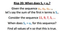 RISP 20 - S_n = u_n Sequence And Series, First N, Exam Papers, So True, Let It Be, Sayings, Lyrics, Quotations, Lolsotrue