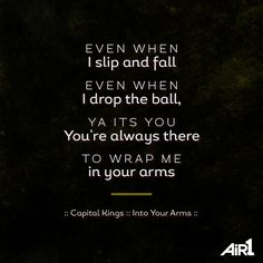 :: Capital Kings :: Into Your Arms ::