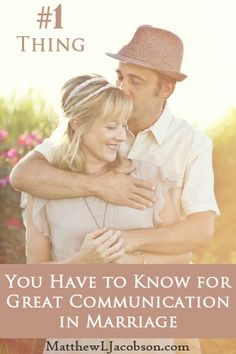 One Thing You Have To Know For Great Communication In Marriage