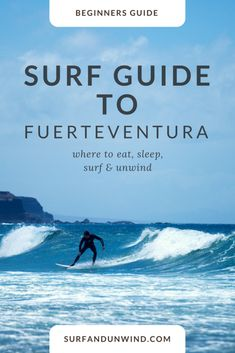 Beginners surf guide to Fuerteventura in the Canary Islands. Perfect places to surf and unwind. Snowboard, Surfing Destinations, Surfing Tips, California Surf, Surf Trip, Canary Islands, Spain Travel, Africa Travel, In This World
