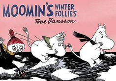Moomin comic strip books by the eternally fabulous Tove Jansson: Moomin's Winter Follies Tove Jansson, Used Books, Books To Read, My Books, Moomin Valley, Todays Parent, Classic Comics, Vintage Children's Books, Vintage Kids