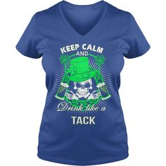 Keep Calm And Drink Like A TACK Irish T-shirt  #gift #ideas #Popular #Everything #Videos #Shop #Animals #pets #Architecture #Art #Cars #motorcycles #Celebrities #DIY #crafts #Design #Education #Entertainment #Food #drink #Gardening #Geek #Hair #beauty #Health #fitness #History #Holidays #events #Home decor #Humor #Illustrations #posters #Kids #parenting #Men #Outdoors #Photography #Products #Quotes #Science #nature #Sports #Tattoos #Technology #Travel #Weddings #Women