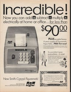 """1966 SMITH-CORONA vintage magazine advertisement """"Incredible"""" ~ Incredible! - Now you can add subtract multiply electrically of home or office ... for less than $90.00 - PLUS an extra bonus. A year's supply of Figurematic Paper Rolls ... FREE! Act ..."""