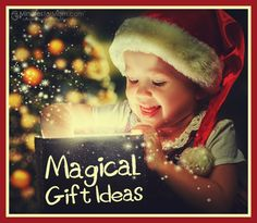 There's Still Time – Check Out These Magical Gift Ideas  (Christmas Gift Ideas for Everyone on Your List - 8 Part Gift Guide including pdf download.)