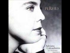 Adriana Calcanhotto - Devolva-Me