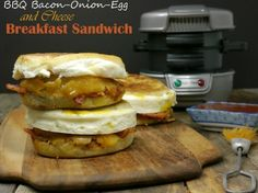 BBQ Bacon-Onion-Egg and Cheese Breakfast Sandwich & Giving Away a Hamilton Beach Breakfast Sandwich maker!