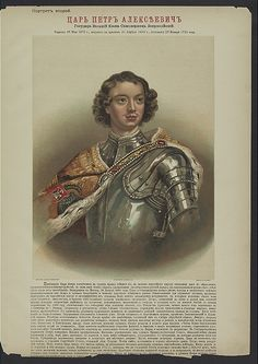 """Colored Lithograph of Tsar Peter I The Great Alexseyevich Romanov (9 Jun 1672–8 Feb 1725 age 52) Russia, Reign 1682- 1725, by Unknown Artist. Child of Tsar Alexei I Mikhailovich Romanov (1629-1676) & 2nd wife Nataliya Kyrillovna Naryshkina (1651-1694). Lithograph with Biography of Tsar Peter I The Great with brown curly hair, Silver Armor covered by Gold jeweled monogramed robe on his right side. Published by I.V. TSvietkova in 1896. On-line in """"The New York Public Library Digital…"""