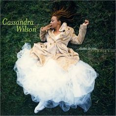 Cassandra Wilson's Closer To You: The Pop Side | Afterglow Jazz ...