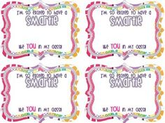 """I'm so excited to have a SMARTIE like YOU in my class!""Add smartie candies for a great open house or meet the teacher night treat!"