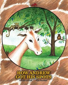 HOW ANDREW GOT HIS SPOTS by @Louise Lintvelt #BlogTour and #Giveaway | #Win $25 #AmazonGiftCard or #PayPal cash | hosted by Mother Daughter Book Promotion Services / @Renee @ Mother Daughter Book Reviews | #HowAndrewGotHisSpots | http://www.cherrymischievous.com/2014/06/how-andrew-got-his-spots-blog-tour.html