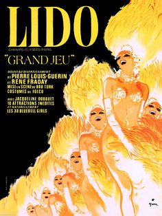 Paris Lido Can Can France French Europe Vintage Travel Advertisement Art Poster Cabaret Vintage, Paris Vintage, Vintage Travel, Dazzle Camouflage, Rene Gruau, Poster Display, Poster Art, Paris Shows, Movies