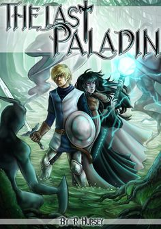 Commission- The Last Paladin cover by Lilith-the-5th.deviantart.com on @DeviantArt