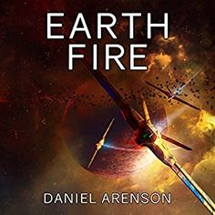 nice Earth Fire By Daniel Arenson AudioBook Free Download