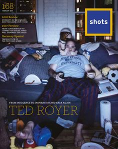 Issue 168 (February featuring Ted Royer of Advertising Industry, Creative Advertising, Shots Magazine, Magazine Covers, Ted, February, Germany, Scene, Movie Posters