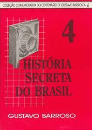 A História Secreta do Brasil (vol. 4) | O Portador da Promessa