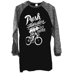 Push Hard Go Faster Baseball T  60% premium super soft cotton fabric 40% Poly Ultrablend | Pre-Shrunk | Hand Screen Printed Waterbased ink for great airflow when riding | Fitted baseball T | 3/4 length sleeves |Tear away tag for comfort.  #bike #tshirt #graphictee #bicycle #cycle #apparel #biketshirt #biketee #bicycletshirt #bicycleapparel #roadie #fixedgear #fixed #gear #ride #roadlife #life #gears #hizoku #cycles #hizokucycles #biking #bikeride #biker #cyclist #gear #mtb #baseballtee…
