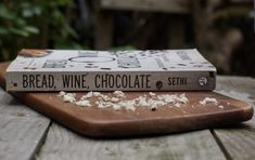 Bread, Wine, Chocolate | Review of Simran Sethi's book of food, love, and taste