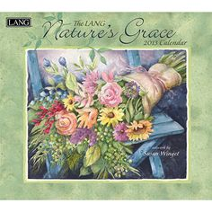 """Susan Winget Nature's Grace Wall Calendar: Susan Winget's """"Nature's Grace"""" unites striking flowers and inspirational text to captivate all. Industry rated as the #1 calendar since 1999, LANG Wall Calendars are the most popular brand among consumers year after year.  $15.99  http://calendars.com/Flower-Art/Susan-Winget-Natures-Grace-2013-Wall-Calendar/prod201300001740/?categoryId=cat440038=cat440038#"""