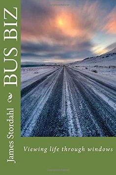 Bus Biz: Viewing life through mirrors by James W. Stordahl http://www.amazon.com/dp/1530287685/ref=cm_sw_r_pi_dp_kniaxb0DQGMXB
