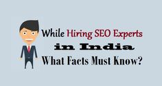 While Hiring #SEOExperts in India What Facts Must Know?  #digitalmarketing #seobenefits #dedicatedseo