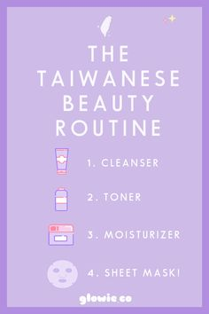 The ultimate guide to Taiwanese Beauty or a TBeauty The Taiwanese Skincare routine is focused on cleansing, toning, moisturizing, and then sheet Beauty 101, Beauty Tips For Skin, Skin Care Tips, Beauty Guide, Beauty Tricks, Diy Beauty, Asian Skincare, Korean Skincare Routine, Asian Beauty