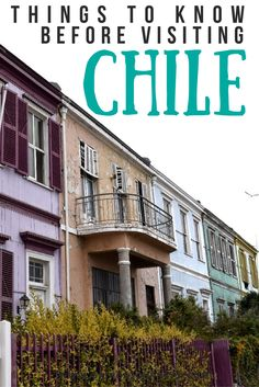 There's no doubt that Chile is on many travelers' bucket lists. Click here to read the most important things to know before visiting Chile.