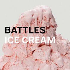"""Ice Cream"" by Battles"