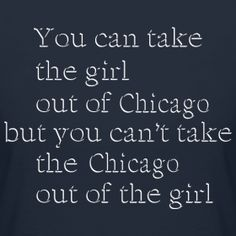 Take the girl out of Chicago @ www.chicagohoody.com