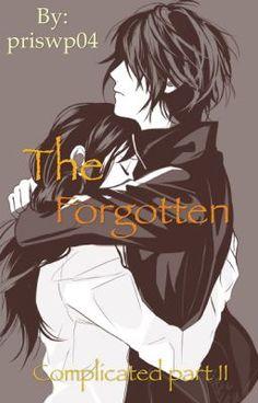 "Read ""The Forgotten {Sequel Complicated } - Chapter 4"" #wattpad #romance"
