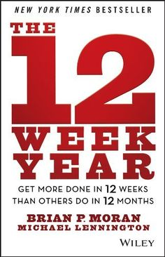 The 12 Week Year: Get More Done in 12 Weeks than Others Do in 12 Months by Brian P. Moran, http://www.amazon.com/dp/B00CU9P31K/ref=cm_sw_r_pi_dp_rKw2rb0TCDWV2