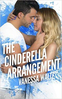 Read & Download The Cinderella Arrangement by Vanessa Waltz Ebook, Kindle.The Cinderella Arrangement Kindle Download.