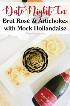 A date night in can be a fun way to reconnect, especially when the eats are as yummy as this. I'm going all out and instead of a still wine, I'm serving an amazing Brut Rosé sparkling wine along with a dish of steamed artichokes with a Mock Hollandaise. What is a Mock Hollandaise? It's easier to make, has less calories, but is still just as rich and delicious as the original.