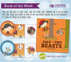 A Tale of Two Beasts:  There are two sides to every story, and this funny and charming tale is no exception. This book offers both points of view in this discussion- starting tale of the importance of seeing the world in different ways.  #books #kids #usborne