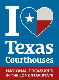 I Love Texas Courthouses